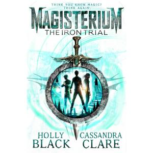 Magisterium. The Iron Trial