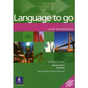 Language to Go Upper Intermediate.    Podręcznik