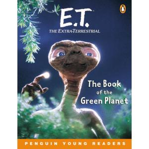 E.T. The Extra-Terrestrial. The Book of the Green Planet. Penguin Young Readers
