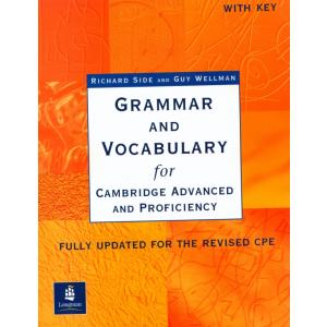 Grammar and Vocabulary for Cambridge Advanced and Proficiency. Podręcznik z Kluczem