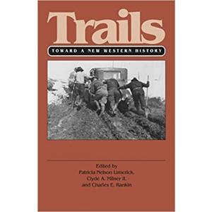 Trails. Toward a New Western History
