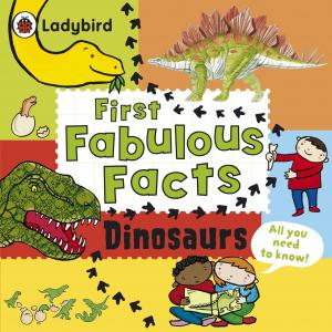 Dinosaurs. First Fabulous Facts. Crupi, Jaclyn.