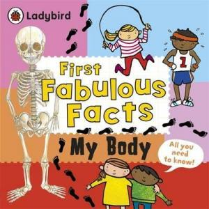 My Body. First Fabulous Facts. Crupi, Jaclyn.