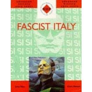 SHP Advanced History Core Texts: Fascist Italy
