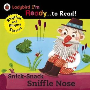 Ladybird I'm Ready... to Read!Snick-Snack Sniffle-Nose.