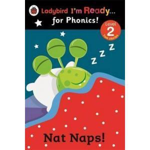 Nat Naps! Ladybird I'm Ready... for Phonics! Level 2