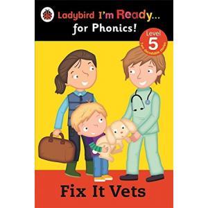 Fix It Vets. Ladybird I'm Ready... for Phonics! Level 5