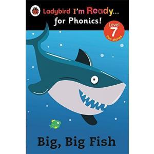 Ladybird I'm Ready... for Phonics! Big, Big Fish