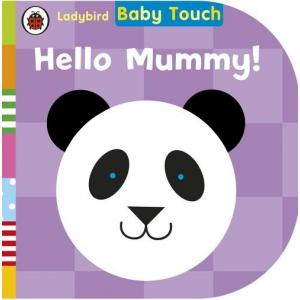 Baby Touch: Hello Mummy!
