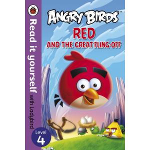 Angry Birds: Red and the Great Fling-Off. Read it yourself. L 4. 2014. Ladybird