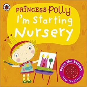 Princess Polly: I'm Starting Nursery