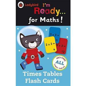 Time Tables Flash Cards. Ladybird I'm Ready... for Maths!