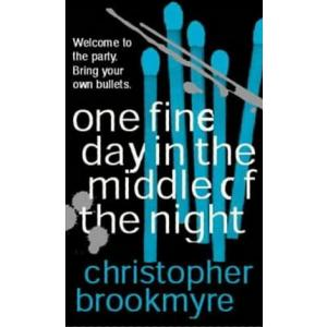 Brookmyre, One Fine Day