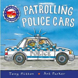 Amazing Machines. Patrolling Police Cars