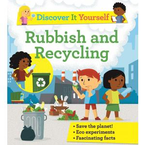 Discover It Yourself. Garbage and Recycling