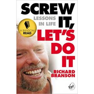 Random Read: Screw It, Let's Do It. Lessons in Life
