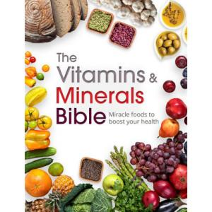Vitamins & Minerals Bible