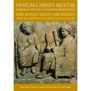 Ossium Carnes Multae e Marci Tullii Ciceronis epistulis