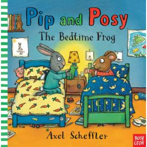 Pip and Posy: The Bedtime Frog