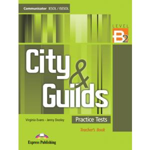 City & Guilds Practice Tests Communicator B2. Książka Nauczyciela