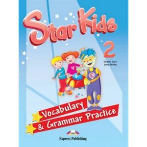 Star Kids 2. Vocabulary & Grammar Practice