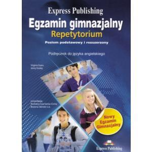 Egzamin Gimnazjalny. Repetytorium. Język Angielski   Poziom Podstawowy i Rozszerzony. Podręcznik
