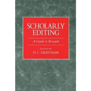 Scholarly Editing. A Guide to Research