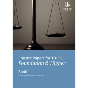 Practice Papers for TOLES Foundation &  Higher. Book 1