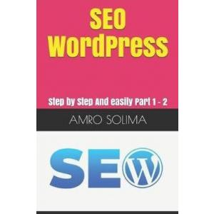 SEO WordPress : Step by Step And easily Part 1 - 2