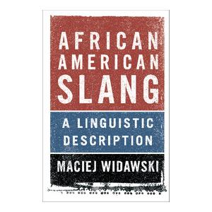 African American Slang: A Linguistic Description