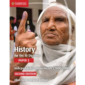 History for the IB Diploma Paper 2. Independence Movements (1800-2000). 2nd Edition