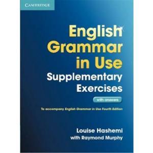 English Grammar in Use Supplementary Exercises. Podręcznik z Kluczem