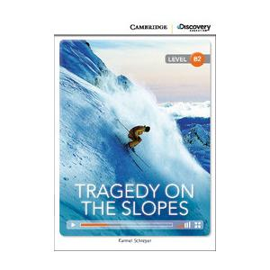 Tragedy on the Slopes. Cambridge Discovery Education Interactive Readers (z kodem)