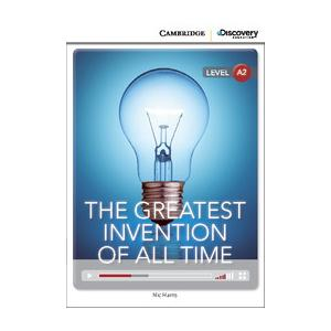 The Greatest Invention of All Time. Cambridge Discovery Education Interactive Readers (z kodem)