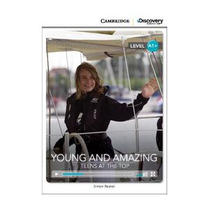 Young and Amazing: Teens at the Top. Cambridge Discovery Education Interactive Readers (z kodem)