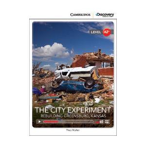 The City Experiment: Rebuilding Greensburg, Kansas. Cambridge Discovery Education Interactive Readers (z kodem)