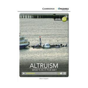 Altruism: What's in it for Me? Cambridge Discovery Education Interactive Readers (z kodem)