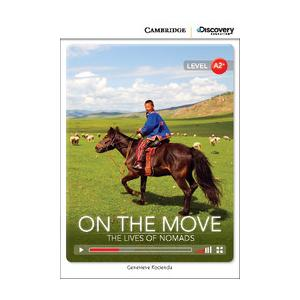 On the Move: The Lives of Nomads. Cambridge Discovery Education Interactive Readers (z kodem)