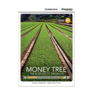 Money Tree: The Business of Organics. Cambridge Discovery Education Interactive Readers (z kodem)
