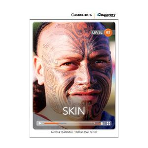 Skin. Cambridge Discovery Education Interactive Readers (z kodem)