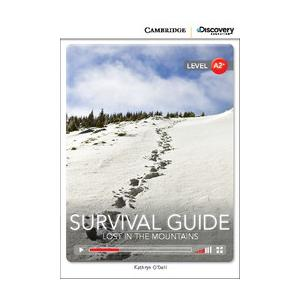 Survival Guide: Lost in the Mountains. Cambridge Discovery Education Interactive Readers (z kodem)