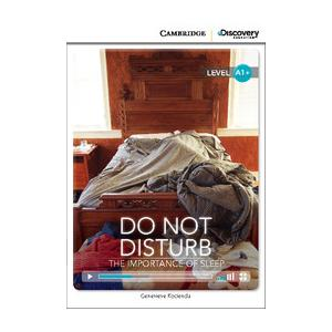 Do Not Disturb: The Importance of Sleep. Cambridge Discovery Education Interactive Readers (z kodem)