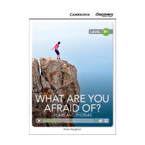 What Are You Afraid Of? Fears and Phobias. Cambridge Discovery Education Interactive Readers (z kodem)