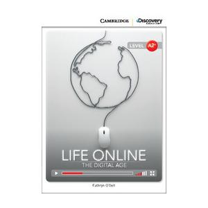 Life Online: The Digital Age. Cambridge Discovery Education Interactive Readers (z kodem)