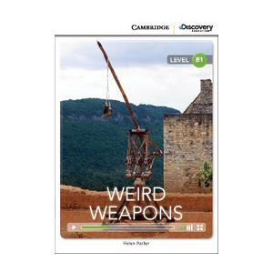 Weird Weapons. Cambridge Discovery Education Interactive Readers (z kodem)