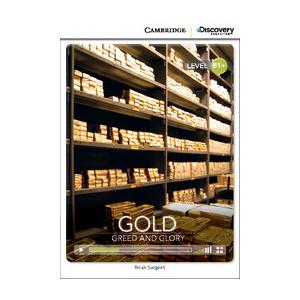 Gold: Greed and Glory. Cambridge Discovery Education Interactive Readers (z kodem)