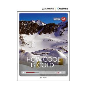 How Cool is Cold! Cambridge Discovery Education Interactive Readers (z kodem)