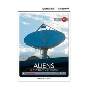 Aliens: Is Anybody Out There? Cambridge Discovery Education Interactive Readers (z kodem)