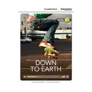 Down to Earth. Cambridge Discovery Education Interactive Readers (z kodem)