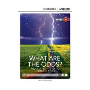 What Are the Odds? From Shark Attack to Lightning Strike. Cambridge Discovery Education Interactive Readers (z kodem)